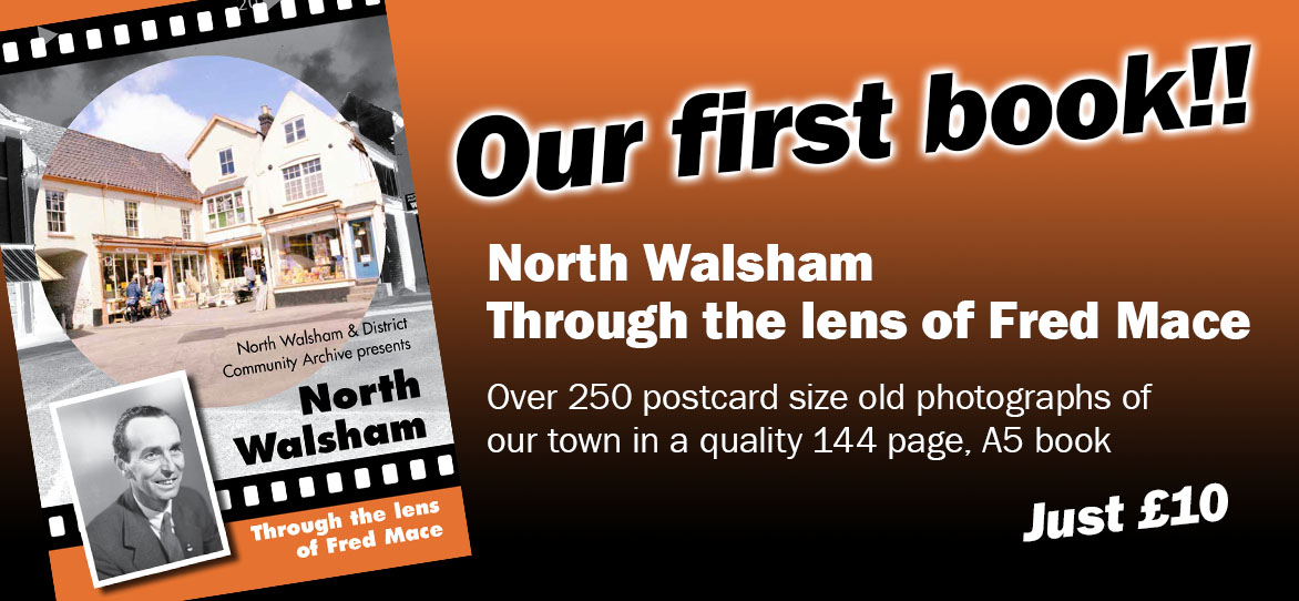 North Walsham through the Lens of Fred Mace